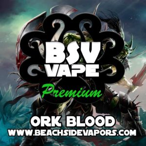 ork blood e liquid